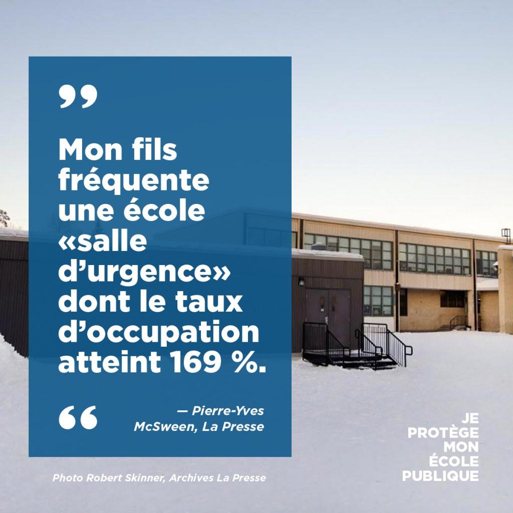 Mon fils fréquente une école «salle d'urgence» dont le taux d'occupation atteint 169 %.